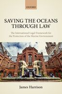 Saving the Oceans Through LawThe International Legal Framework for the Protection of the Marine Environment