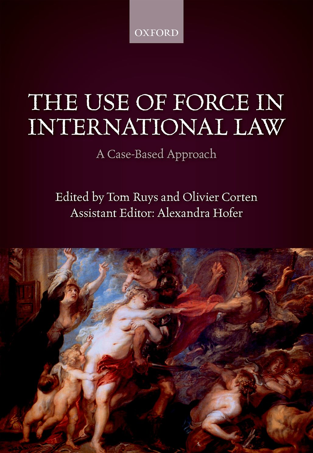 The Use of Force in International LawA Case-Based Approach