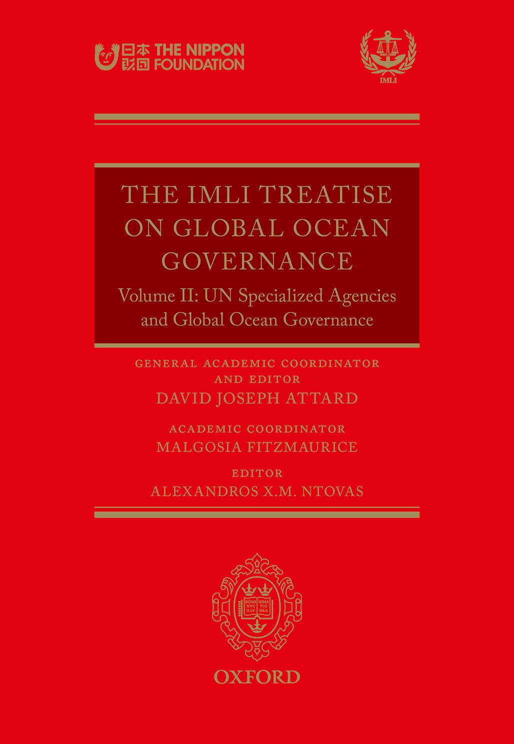 The IMLI Treatise On Global Ocean GovernanceVolume II: UN Specialized Agencies and Global Ocean Governance