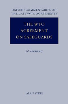 The WTO Agreement on SafeguardsA Commentary