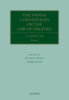 The Vienna Conventions on the Law of TreatiesA Commentary